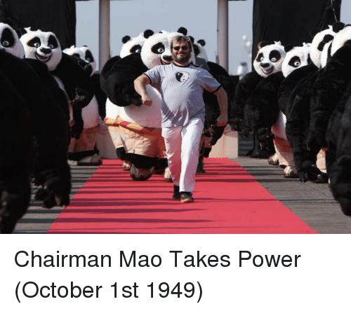 Power, Mao, and October: Chairman Mao Takes Power (October 1st 1949)