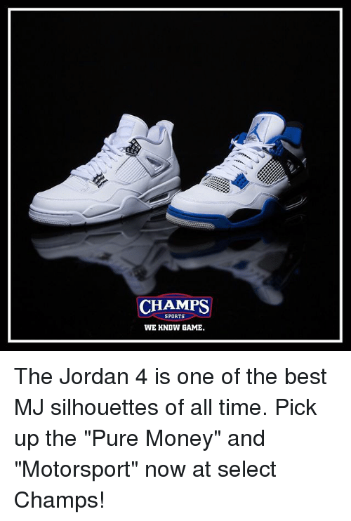 promo code 30ed9 13d2d Memes, Money, and Sports  CHAMPS SPORTS WE KNOW GAME The Jordan 4 is