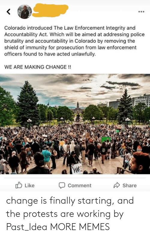 Protests: change is finally starting, and the protests are working by Past_Idea MORE MEMES