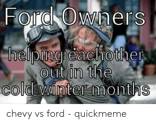 Ford Memes Funny: chevy vs ford - quickmeme