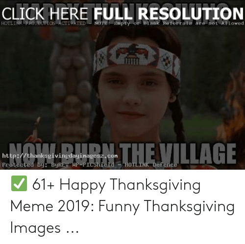 Click, Funny, and Meme: CLICK HERE FULL RESOLUTION  HOTL INR  PROTEUTTONİ ACTIVATED u Nerre  Empt y-of. BI ank  Referral,  are not . AFI owed  http://thanksgivingdayinagesz.con ✅ 61+ Happy Thanksgiving Meme 2019: Funny Thanksgiving Images ...