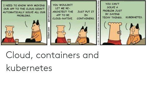 Cloud: Cloud, containers and kubernetes