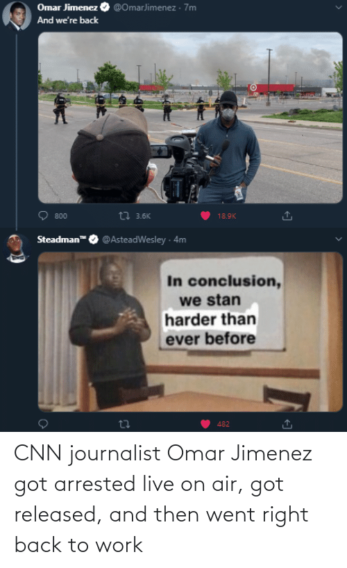 cnn.com: CNN journalist Omar Jimenez got arrested live on air, got released, and then went right back to work
