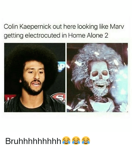 Home Alone 2: Colin Kaepernick out here looking like Marv  getting electrocuted in Home Alone 2 Bruhhhhhhhhh😂😂😂