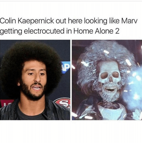 Home Alone 2: Colin Kaepernick out here looking like Marv  getting electrocuted in Home Alone 2