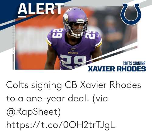 Indianapolis Colts, Memes, and 🤖: Colts signing CB Xavier Rhodes to a one-year deal. (via @RapSheet) https://t.co/0OH2trTJgL