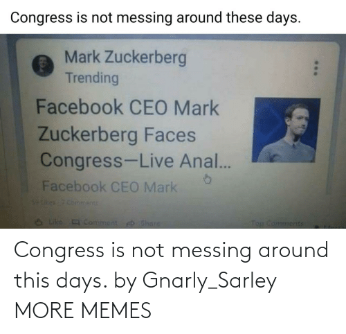 congress: Congress is not messing around this days. by Gnarly_Sarley MORE MEMES