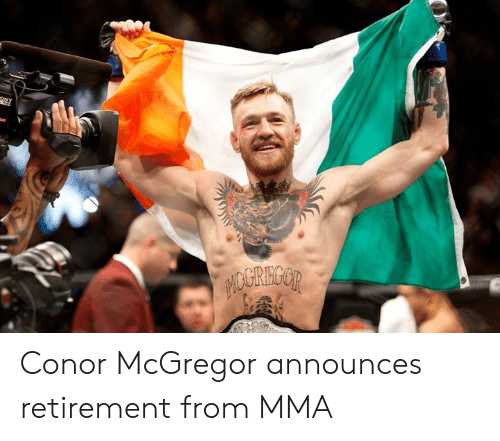 MMA: Conor McGregor announces retirement from MMA