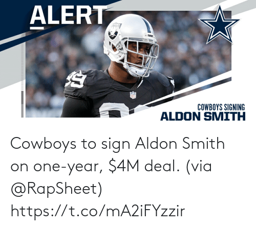 Smith: Cowboys to sign Aldon Smith on one-year, $4M deal. (via @RapSheet) https://t.co/mA2iFYzzir
