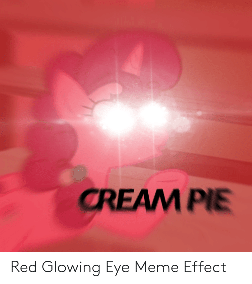 25 Best Memes About Glowing Eye Meme Effect Glowing Eye Meme
