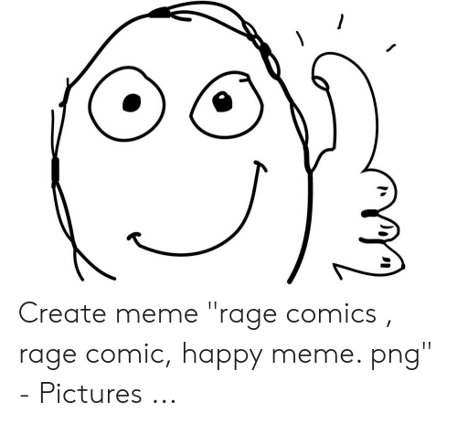 🐣 25+ Best Memes About Create Meme Rage Comics | Create