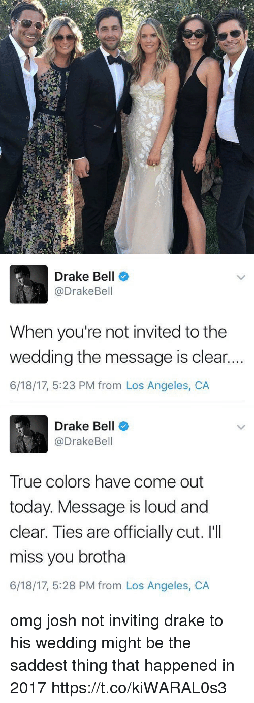 Drake Not Invited To Josh Wedding.25 Best Memes About Miss You Miss You Memes