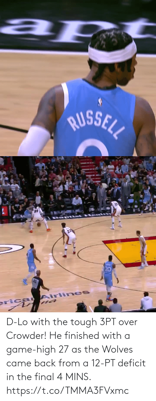 came: D-Lo with the tough 3PT over Crowder!   He finished with a game-high 27 as the Wolves came back from a 12-PT deficit in the final 4 MINS.    https://t.co/TMMA3FVxmc
