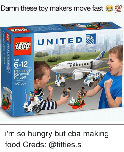 Dank Food And Hungry Damn These Toy Makers Move Fast OCEGO UNITED LEGO