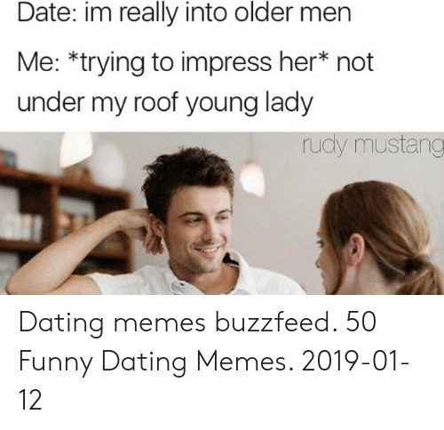 dating old man meme