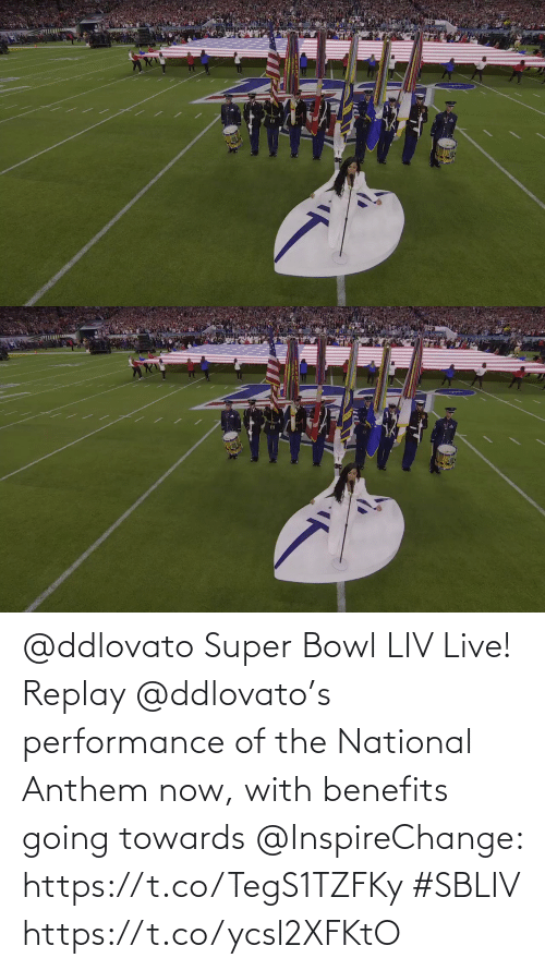 Super Bowl: @ddlovato Super Bowl LIV Live! Replay @ddlovato's performance of the National Anthem now, with benefits going towards @InspireChange: https://t.co/TegS1TZFKy #SBLIV https://t.co/ycsl2XFKtO