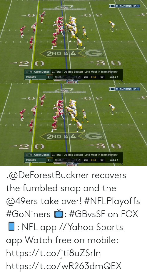 app: .@DeForestBuckner recovers the fumbled snap and the @49ers take over! #NFLPlayoffs #GoNiners  📺: #GBvsSF on FOX 📱: NFL app // Yahoo Sports app Watch free on mobile: https://t.co/jti8uZSrIn https://t.co/wR263dmQEX