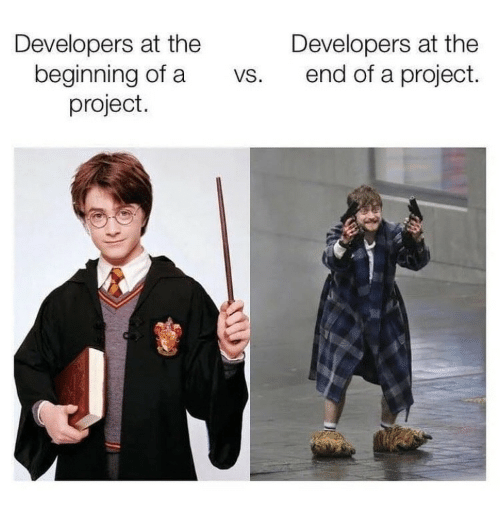 at the end of: Developers at the  beginning of a  project.  Developers at the  end of a project.  VS.