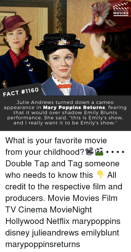 """Blunts, Disney, and Memes: DID YOU KNOW  MOVIESS  FACT #1160  Julie Andrews turned down a cameo  appearance in Mary Poppins Returns, fearing  that it would over shadow Emily Blunts  performance. She said, """"this is Emily's show  and I really want it to be Emily's show."""" What is your favorite movie from your childhood?📽️🎬 • • • • Double Tap and Tag someone who needs to know this 👇 All credit to the respective film and producers. Movie Movies Film TV Cinema MovieNight Hollywood Netflix marypoppins disney julieandrews emilyblunt marypoppinsreturns"""