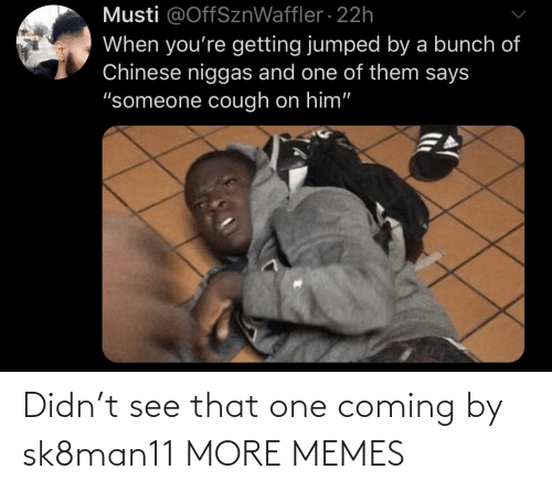 alt: Didn't see that one coming by sk8man11 MORE MEMES