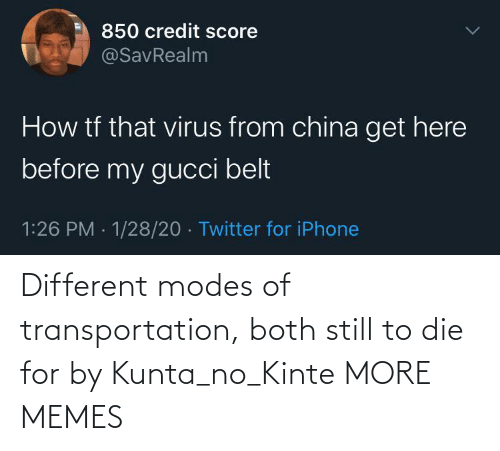 Transportation: Different modes of transportation, both still to die for by Kunta_no_Kinte MORE MEMES
