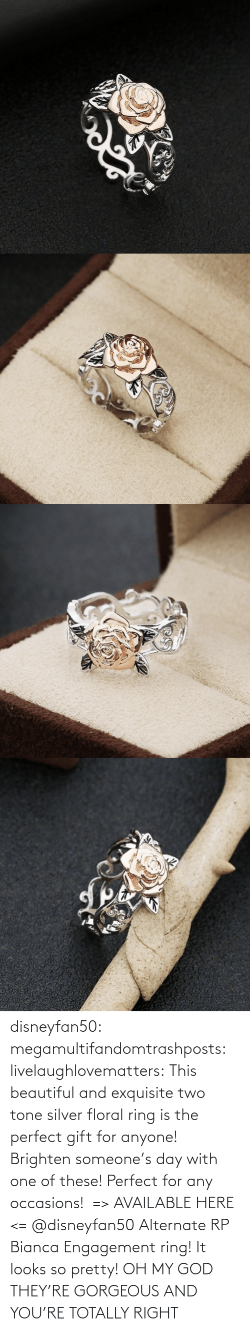 gif: disneyfan50: megamultifandomtrashposts:  livelaughlovematters:  This beautiful and exquisite two tone silver floral ring is the perfect gift for anyone! Brighten someone's day with one of these! Perfect for any occasions! => AVAILABLE HERE <=    @disneyfan50 Alternate RP Bianca Engagement ring! It looks so pretty!  OH MY GOD THEY'RE GORGEOUS AND YOU'RE TOTALLY RIGHT