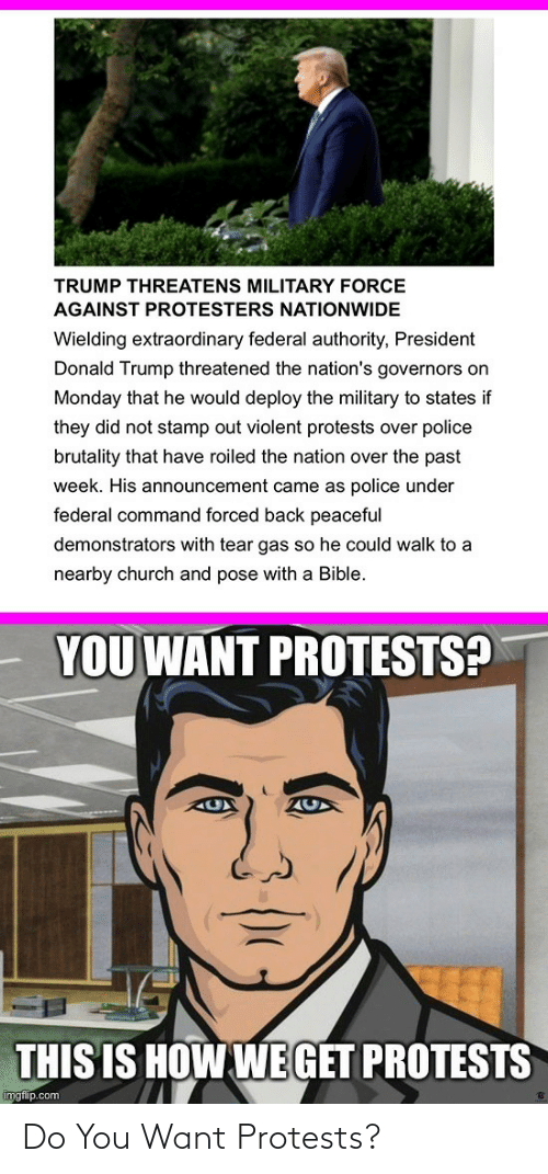 want: Do You Want Protests?