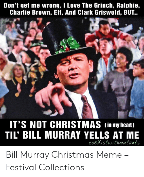 Bill Murray Meme Going For Me