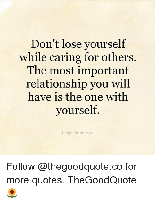 Don't Lose Yourself While Caring for Others the Most Important