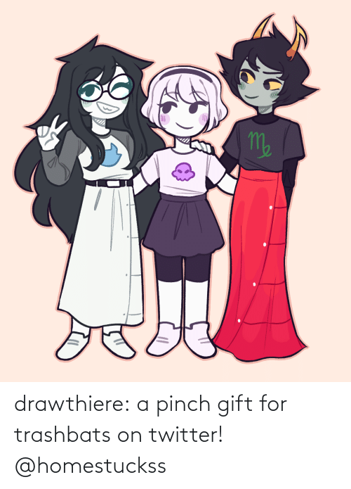 for: drawthiere:  a pinch gift for trashbats on twitter! @homestuckss