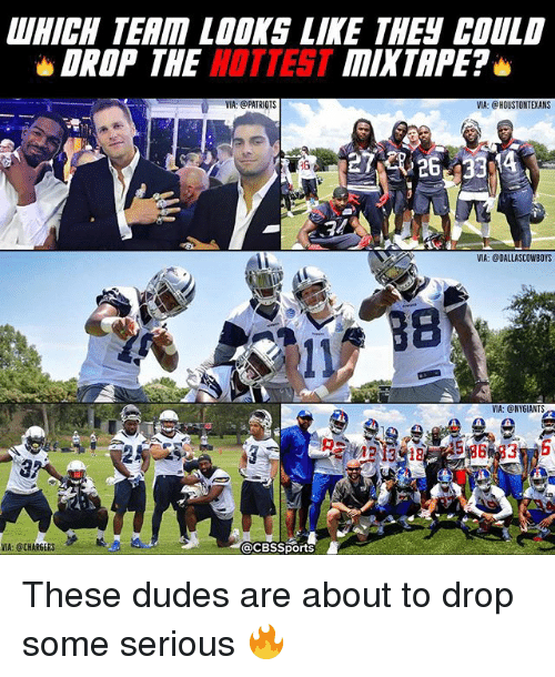 Ny Giants: DROP THE  HOTTEST  VIA: @PATRIOTS  acBssports  VIA: @CHARGERS  TAPE?  VIA: CHOUSTONTXANS  VIA: @DALLASCOWBOYS  VIA: @NY GIANTS These dudes are about to drop some serious 🔥