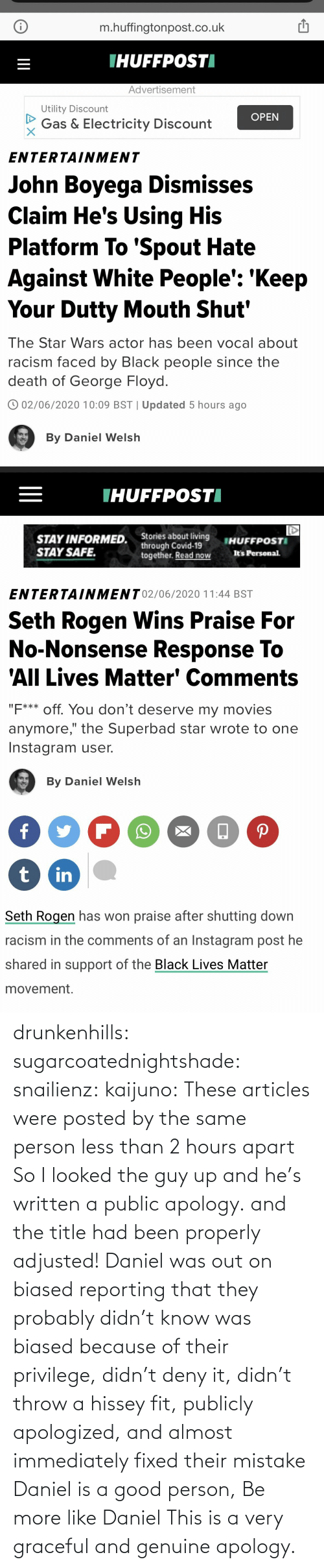 data: drunkenhills: sugarcoatednightshade:   snailienz:  kaijuno: These articles were posted by the same person less than 2 hours apart    So I looked the guy up and he's written a public apology. and the title had been properly adjusted!    Daniel was out on biased reporting that they probably didn't know was biased because of their privilege, didn't deny it, didn't throw a hissey fit, publicly apologized, and almost immediately fixed their mistake Daniel is a good person, Be more like Daniel     This is a very graceful and genuine apology.