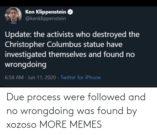 were: Due process were followed and no wrongdoing was found by xozoso MORE MEMES