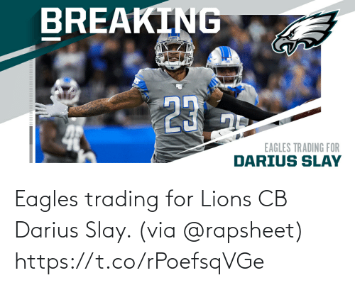 via: Eagles trading for Lions CB Darius Slay. (via @rapsheet) https://t.co/rPoefsqVGe
