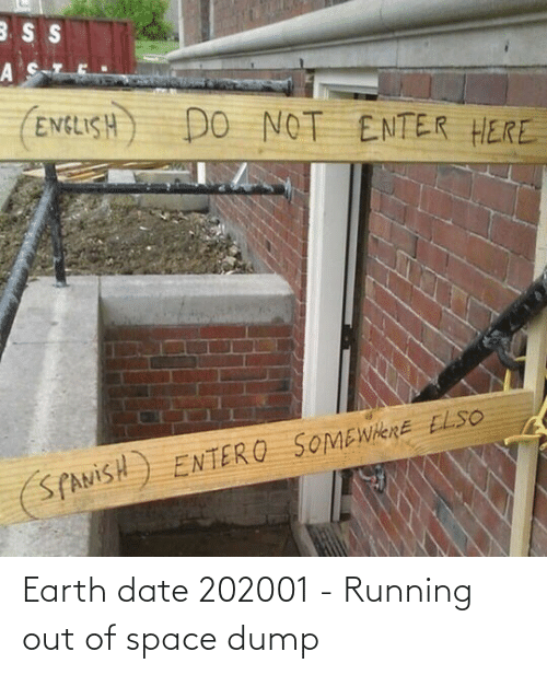 Earth: Earth date 202001 - Running out of space dump