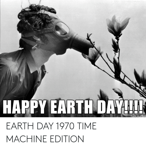 edition: EARTH DAY 1970 TIME MACHINE EDITION