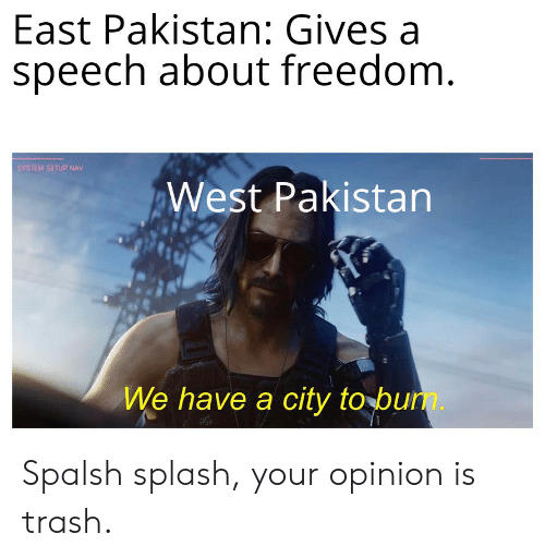 East Pakistan Gives a Speech About Freedom SYSTEM SETUP NAV