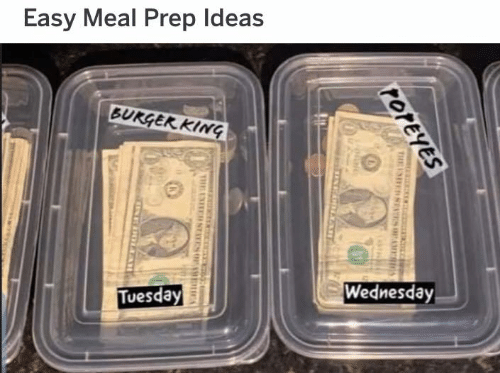 Wednesday: Easy Meal Prep Ideas  BURGER kiNG  Wednesday  Tuesday