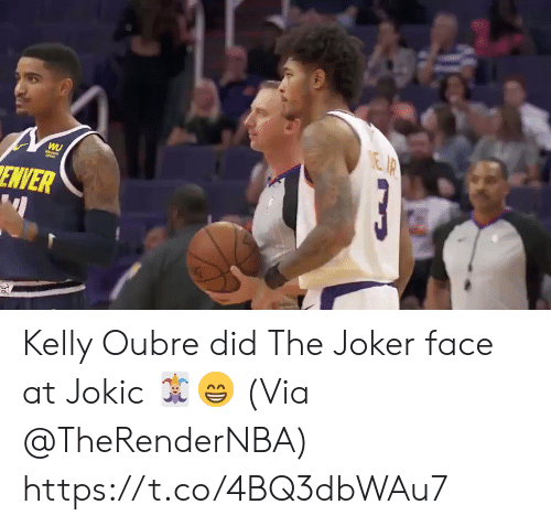 Kelly: EIP  3  WU  ENVER Kelly Oubre did The Joker face at Jokic 🃏😁  (Via @TheRenderNBA)    https://t.co/4BQ3dbWAu7