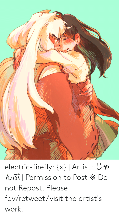 Work: electric-firefly: {x} | Artist: じゃんぷ | Permission to Post ※ Do not Repost. Please fav/retweet/visit the artist's work!