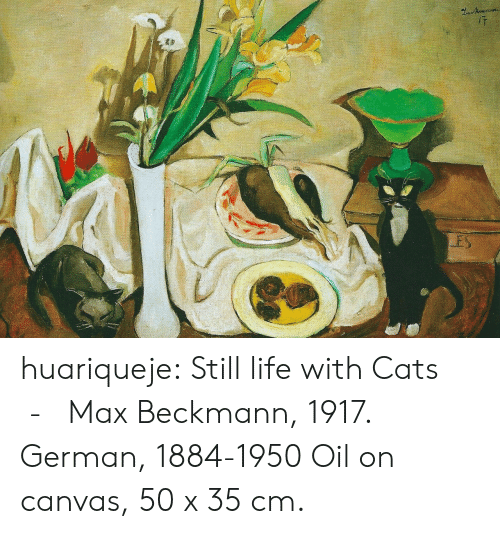 Canvas: ES huariqueje:  Still life with Cats   -   Max Beckmann, 1917. German, 1884-1950  Oil on canvas, 50 x 35 cm.