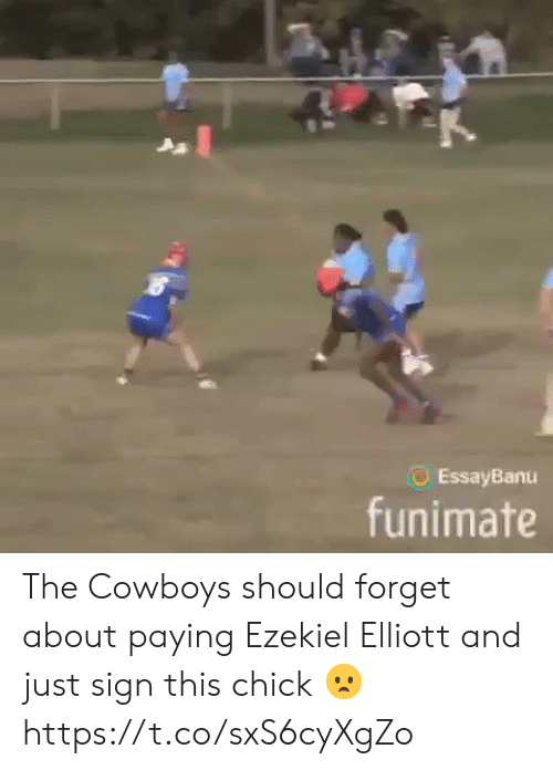 Dallas Cowboys, Football, and Nfl: EssayBanu  funimate The Cowboys should forget about paying Ezekiel Elliott and just sign this chick 😦 https://t.co/sxS6cyXgZo