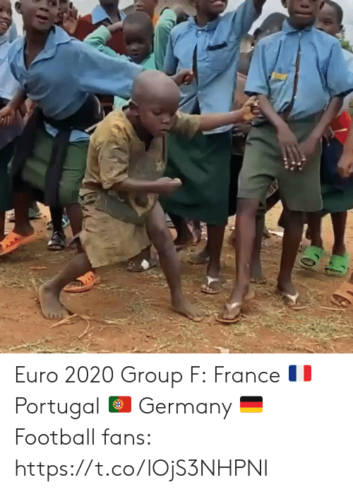 France: Euro 2020 Group F: France 🇫🇷 Portugal 🇵🇹 Germany 🇩🇪  Football fans: https://t.co/lOjS3NHPNI