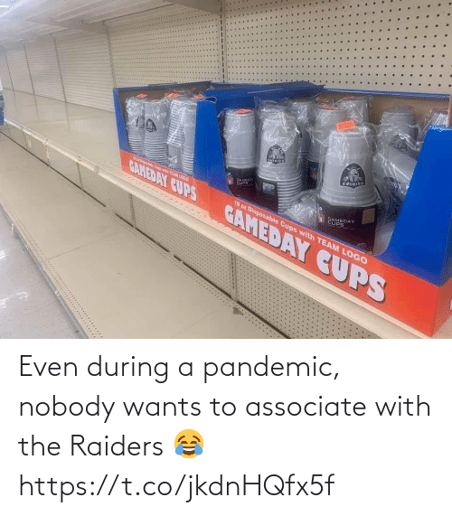 sports: Even during a pandemic, nobody wants to associate with the Raiders 😂 https://t.co/jkdnHQfx5f
