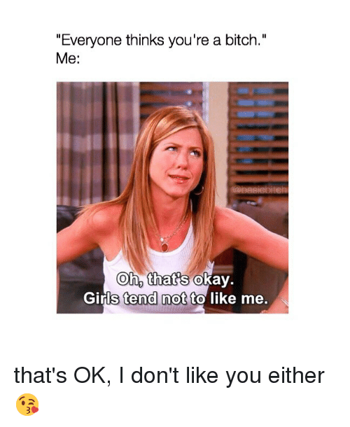 youre a bitch