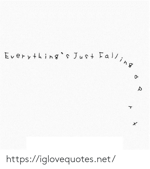 falling: Everything's Just Falling https://iglovequotes.net/