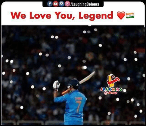 Love, Indianpeoplefacebook, and Legend: f /LaughingColours  We Love You, Legend  LAUGHING  Celeurs