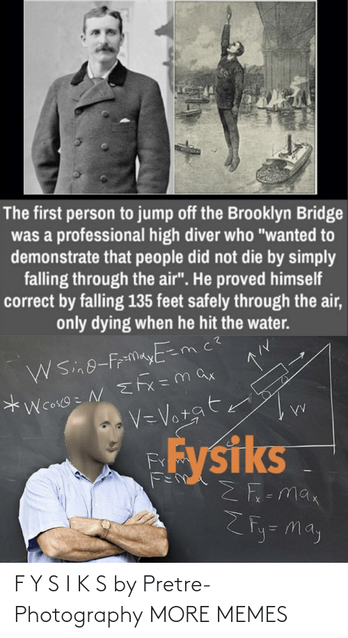 K: F Y S I K S by Pretre-Photography MORE MEMES