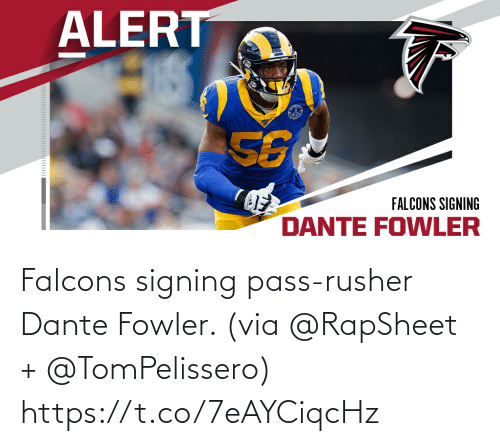 via: Falcons signing pass-rusher Dante Fowler. (via @RapSheet + @TomPelissero) https://t.co/7eAYCiqcHz