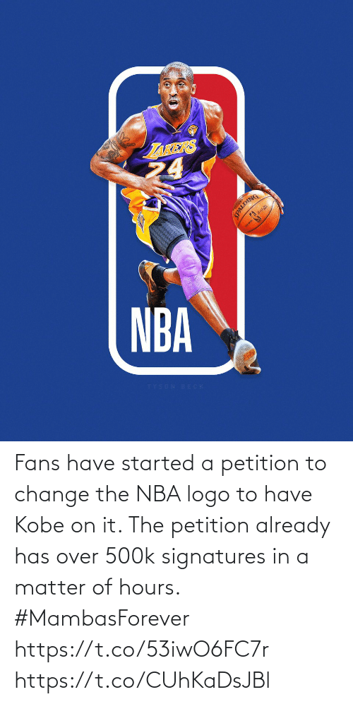 already: Fans have started a petition to change the NBA logo to have Kobe on it. The petition already has over 500k signatures in a matter of hours.  #MambasForever https://t.co/53iwO6FC7r https://t.co/CUhKaDsJBl